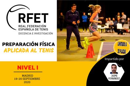 Nuevo curso nacional de especialización en preparación física aplicada al tenis